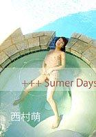 KEN WORKS Vol.032 西村萌 +++ Sumer Days