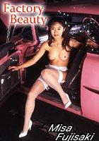 KENFACTORY Vol.158 藤崎美沙'Factory Beauty'