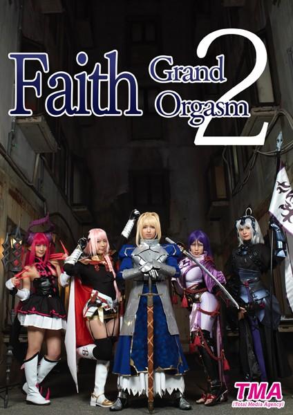 Faith Grand Orgasm 2