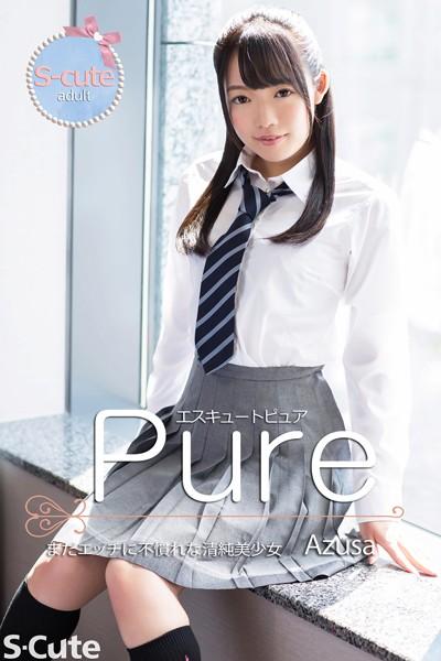 【S-cute】ピュア Azusa まだエッチに不慣れな清純美少女 adult