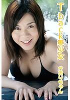 T-back美少女 Gカップかおりちゃん vol.01