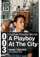 A Playboy At The City: TAKUYA G-men Digital Photo Book vol.003 s095amdlt00003のパッケージ画像